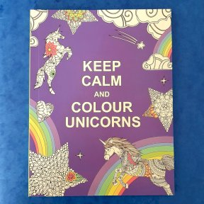 A5 Therapeutic Colouring Book, keep Calm and Colour Unicorns